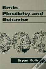 Brain Plasticity And Behavior