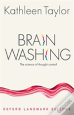 Brainwashing The Science Of Thought Cont