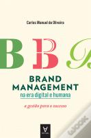 Brand Management na Era Digital e Humana