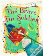 Brave Tin Soldier & Other Fairy Tales