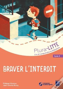 Wook.pt - Braver L'Interdit Cycle 3 + Cd - Lire Et Comprendre La Litterature Au Cycle 3