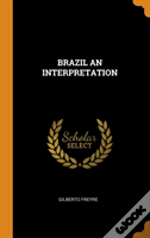 Brazil An Interpretation