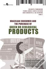 Brazilian Consumer And The Purchase Of Green Or Ecological Products