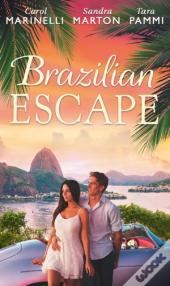 Brazilian Escape: Playing The Dutiful Wife / Dante: Claiming His Secret Love-Child (The Orsini Brothers, Book 2) / A Touch Of Temptation (The Sensational Stanton Sisters, Book 2) (Mills & Boon M&B)