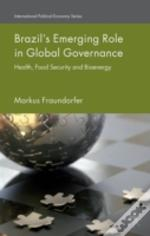 Brazil'S Emerging Role In Global Sectoral Governance