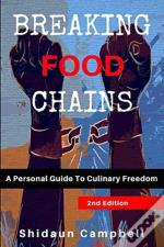 Breaking Food Chains