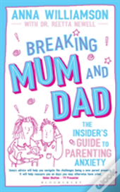 Breaking Mum And Dad