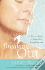 Breaking Out: A Woman'S Guide To Coping