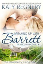 Breaking Up With Barrett