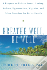 Breathe Well, Be Well