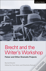 Brecht And The Writer'S Workshop