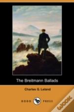 Breitmann Ballads (Also Known As The Hans Breitmann Ballads) (Dodo Press)