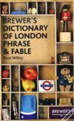 Wook.pt - Brewer'S Dictionary Of London Phrase And Fable