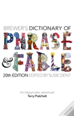 Wook.pt - Brewer'S Dictionary Of Phrase And Fable (20th Edition)