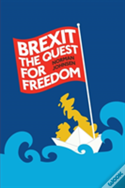 Wook.pt - Brexit: The Quest For Freedom