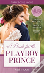 Bride For Playboy Prince Pb