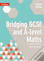Bridging Gcse And A-Level Maths Student Book