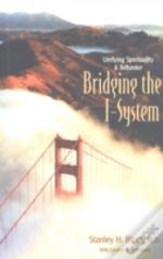 Bridging The I-System