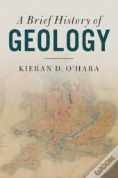Brief History Of Geology