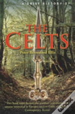 Brief History Of The Celts
