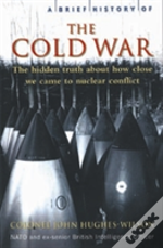 Brief History Of The Cold War