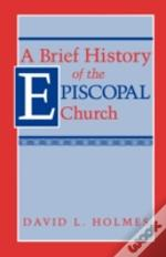 Brief History Of The Episcopal Church