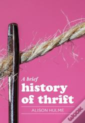 Brief History Of Thrift
