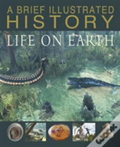 Brief Illustrated History Of Life O