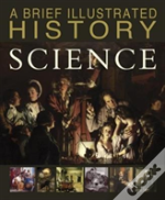 Brief Illustrated History Of Scienc