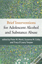Brief Interventions For Adolescent Alcohol And Substance Abuse