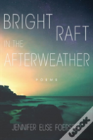 Bright Raft In The Afterweather