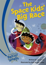 Bright Sparks: The Space Kids' Big Race
