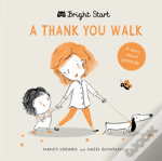 Bright Start - A Thank You Walk