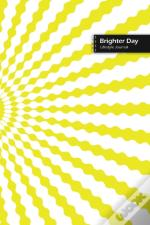 Brighter Day Lifestyle Journal, Blank Write-In Notebook, Dotted Lines, Wide Ruled, Size (A5) 6 X 9 In (Yellow)