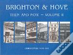 Brighton And Hove Then And Now