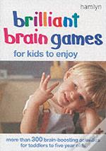 BRILLIANT BRAIN GAMES FOR KIDS TO ENJOY