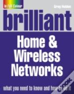 Brilliant Home And Wireless Networks