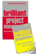 Brilliant Presentationand Brilliant Project Management, What The Best Project Managers Know, Say And Do