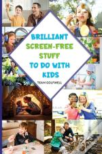 Brilliant Screen-Free Stuff To Do With Kids