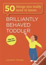 Brilliantly Behaved Toddler