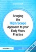 Bringing The High Scope Approach To Your