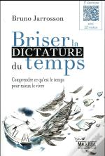 Briser La Dictature Du Temps 3eme Edition