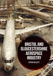 Bristol And Gloucestershire Aviation Industry