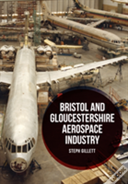Wook.pt - Bristol And Gloucestershire Aviation Industry
