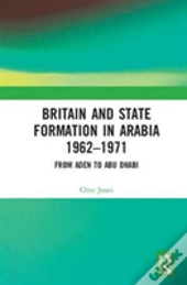 Britain And State Formation In Arab