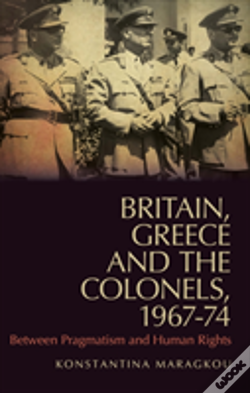 Wook.pt - Britain, Greece And The Colonels, 1967-74