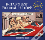 Britain'S Best Political Cartoons 2016