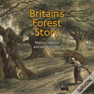 Britain'S Forest Story