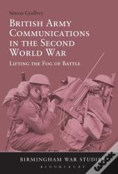 British Army Communications In The Second World War
