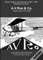 British Aviation Advertisements (1909-1970) Number 5. A.V.Roe Volume One 1910-1930